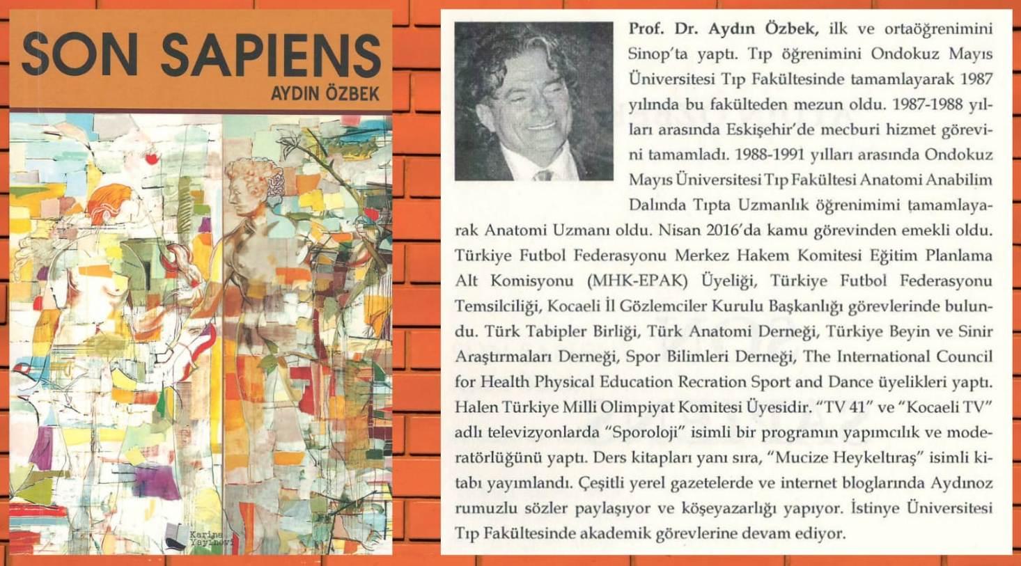Prof.Dr. Aydın Özbek:SON SAPİENS